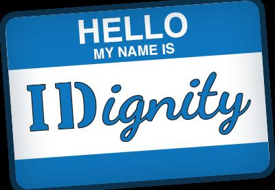 Hello! My name is IDignity