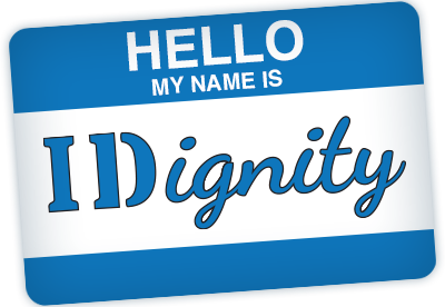 Hello! My name is IDignity